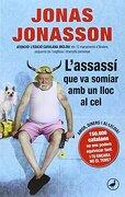 L'assassí que somiava amb un lloc al cel (libro en Catalán) - Jonas Jonasson - Catedral