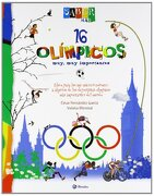 Saber más - 16 Olímpicos Muy, muy Importantes (Castellano - a Partir de 8 Años - Álbumes - Saber Más) - César Fernández García - Bruño