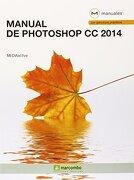 Manual de Photoshop cc 2014 - Mediactive - Marcombo