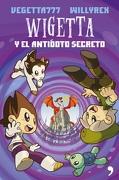 Wigetta y el Antídoto Secreto - Vegetta777; Willyrex - Temas De Hoy