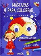 Mascaras Para Colorear (Azul) - Varios Autores - BALLON