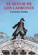 El Senor de los Ladrones - Cornelia Funke - Ediciones Destino