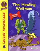 Scooby-Doo.The Howling Wolfman (4-Legged Mysteries) - James Gelsey - Ediciones del Laberinto S. L