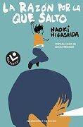 La razon por la que salto (Spanish Edition) - Naoki Higashida - Roca