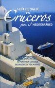 (2008).guia viaje en cruceros por mediterraneo. -  - anaya