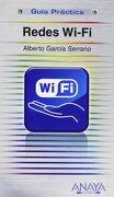 redes wi-fi -  alberto garcía serrano - anaya multimedia