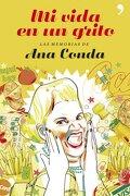 Mi vida en un grito (Temas de Hoy/Humor) - Ana Conda - Temas de Hoy