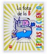 la foto de la b/ the b photo - miguel a. pacheco - ediciones sm