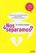 ¿nos separamos? - consejos de un gran especialista para afrontar (Psicologia (gedisa)) - Peter D. Kramer - Gedisa Editorial