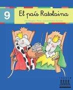 PER ANAR LLEGINT... XINO-XANO: El país Ratolina: 9 - Lourdes Bellver Ferrando - Tandem Edicions, S.L.