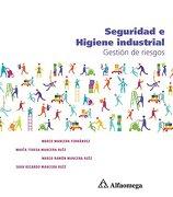 Seguridad e Higiene Industrial - Mancera; Mario JosÉ; MarÍA Teresa; Mario RamÓN; Juan Ricardo - Alfaomega Grupo Editor S.A. De C.V