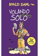 Volando Solo - Roald Dahl - Alfaguara Infantil