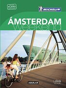 Amsterdam (La Guia Verde Weekend 2016) - Michelin Travel Partner - AGUILAR