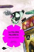 La Paloma Palometa - Isabel Campos Adrados - Planeta Lector