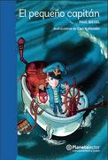 El Pequeño Capitan - Paul Biegel - Planeta Lector