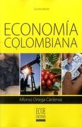 ECONOMIA COLOMBIANA 5 EDICION