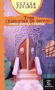 Tres (Historias de Terror) - Jordi Sierra I Fabra - Planeta Lector