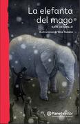 La Elefanta Del Mago - Kate Dicamillo - Planeta Lector