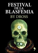 Festival de la Blasfemia - Dross - Temas De Hoy