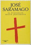 evangelio segun jesucristo el - jose saramago - alfaguara