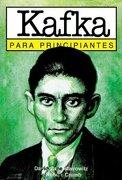 Kafka Para Principiantes - David Zane Mairowitz; Robert Crumb - Longseller