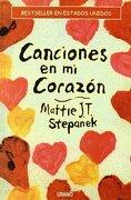 Canciones En Mi Corazon: Poemas E Ilustraciones De Matthew Joseph Thaddeus Stepanek,  mattie (spanish Edition) - Mattie J. T. Stepanek,jose Maria Verger Fransay - Urano