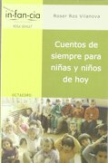 Cuentos de siempre para niñas y niños de hoy (Temas de Infancia) - Roser Ros Vilanova - Editorial Octaedro, S.L.