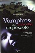 Vampiros: Más Allá del Crepúsculo - Pedro Palao Pons - De Vecchi