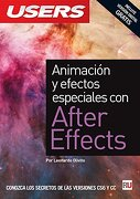 Animación y efectos especiales con After Effects: Manuales USERS (Spanish Edition)