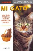 MI GATO (Mascotas En Casa / House Pets) - Angela Gair - Albatros/Argentina