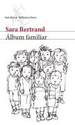 Álbum Familiar - Sara Bertrand - Seix Barral