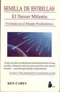 Semilla de Estrellas - Ken Carey - Editorial Sirio