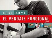 El vendaje funcional - Toni Bové Pérez - Elsevier España, S.L.U.