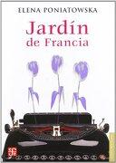 Jardín de Francia (Letras Mexicanas) - Elena Poniatowska - Fondo De Cultura Económica