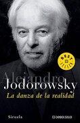 La Danza de la Realidad - Alejandro Jodorowsky - Debolsillo