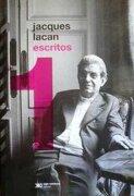 Escritos 1 - Jacques Lacan - Siglo Xxi Editores Argentina