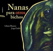 Nanas Para Otros Bichos - Moyano - Comunicarte