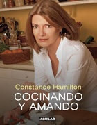 Cocinando y Amando (Tomo i) - Constance Hamilton - Aguilar