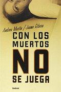 Con Los Muertos No Se Juega - Andreu, Ribera Martin - Umbriel