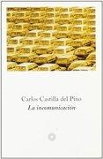La Incomunicacion - Carlos Castilla del Pino - Ediciones Península