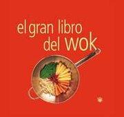 gran libro del wok - rba - ed. del nuevo extremo