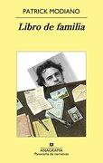 Libro De Familia - Patrick Modiano - Anagrama