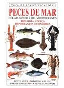 Peces de mar del Atlántico y del Mediterráneo: Guía de Identificación - Bent J. Muus,Jorgen S. Nielsen - Omega