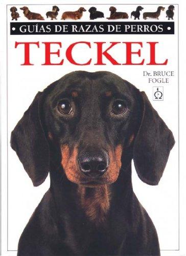 Teckel. guias razas de perros (guias del naturalista-animales domesticos-perros) bruce fogle
