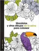 Mandalas Y Otros Dibujos De La Selva