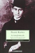 Transformacion, la - Franz Kafka - Debolsillo