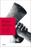breve historia de la barbarie en occidente - edgar morin -