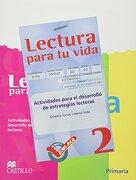 lectura para tu vida 2. actividades para el desarrollo de estrategias lectoras primaria - ediciones castillo - ediciones castillo infantil