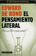 El Pensamiento Lateral - Edward De Bono - Paidos