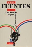 Una Familia Lejana - Carlos Fuentes - Ediciones Era